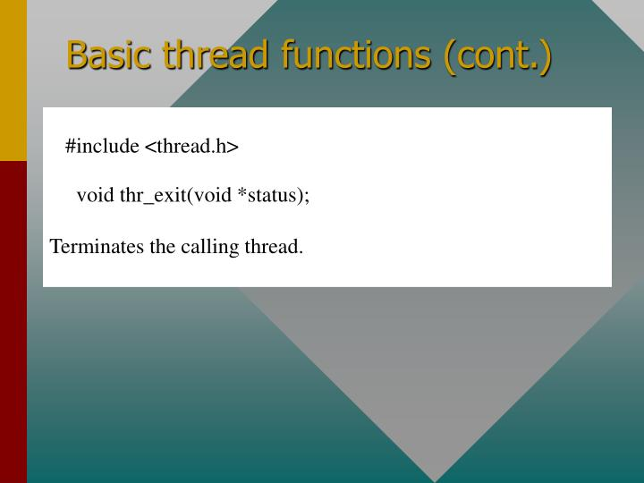 Basic thread functions (cont.)