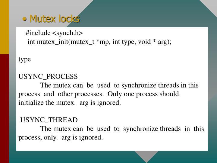 Mutex locks