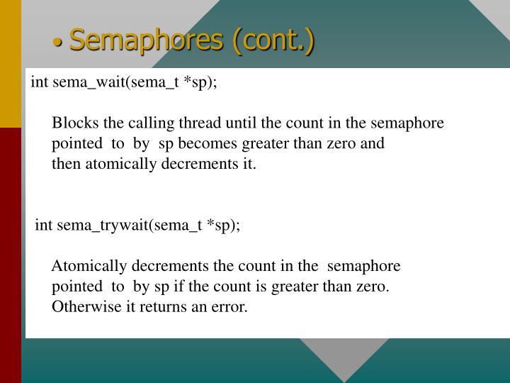 Semaphores (cont.)
