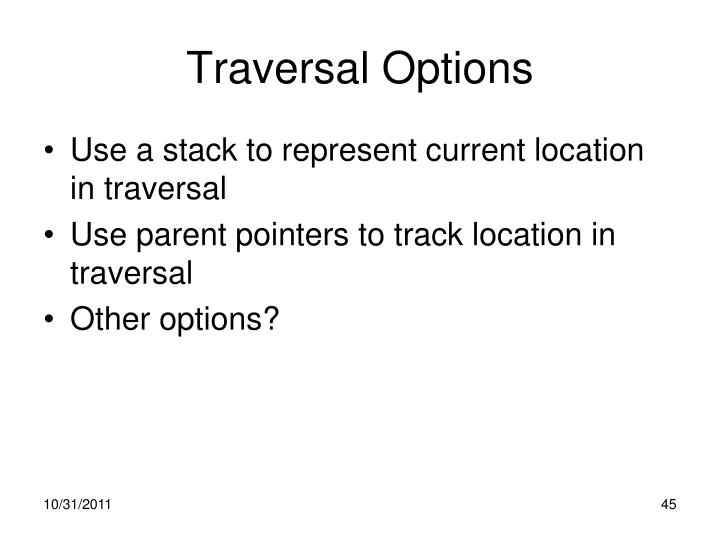 Traversal Options