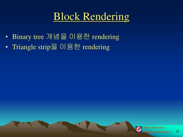 Block Rendering
