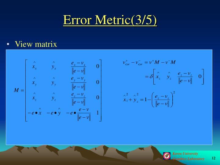 Error Metric(3/5)