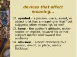 devices that affect meaning