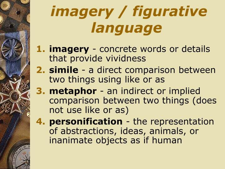 imagery / figurative language