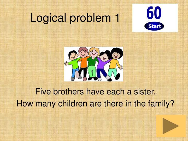 Logical problem 1