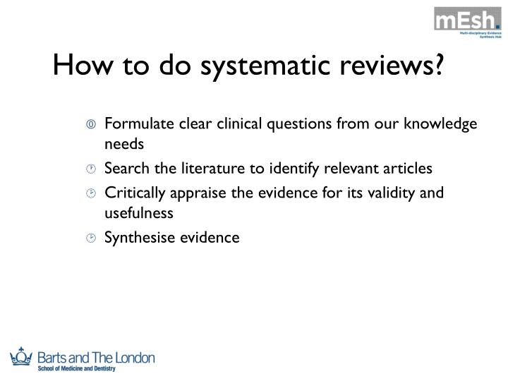 How to do systematic reviews?