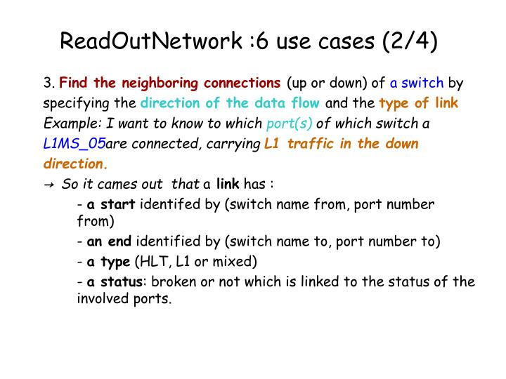 ReadOutNetwork :6 use cases (2/4)