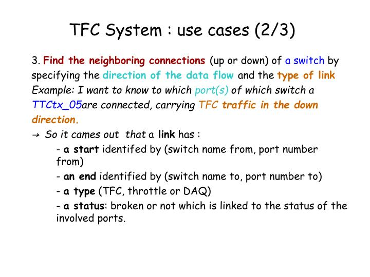 TFC System : use cases (2/3)