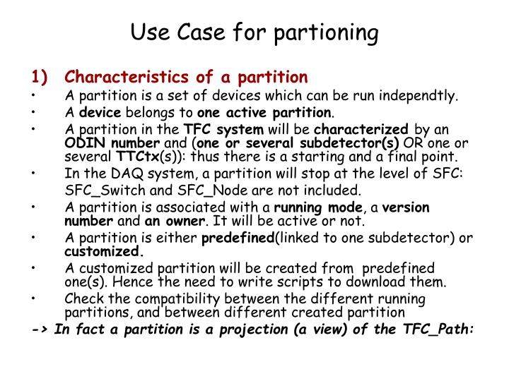 Use Case for partioning