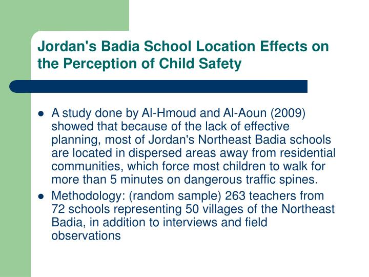 Jordan's Badia School Location Effects on the Perception of Child Safety