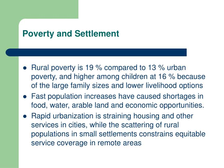 Poverty and Settlement