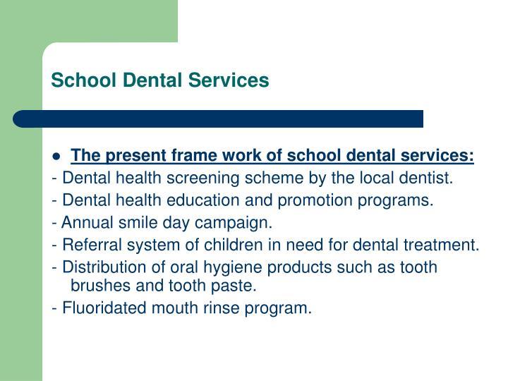 School Dental Services