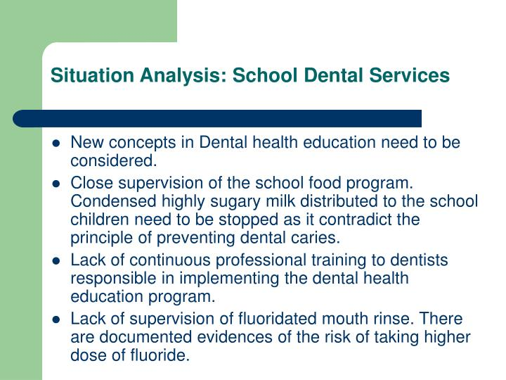 Situation Analysis: School Dental Services