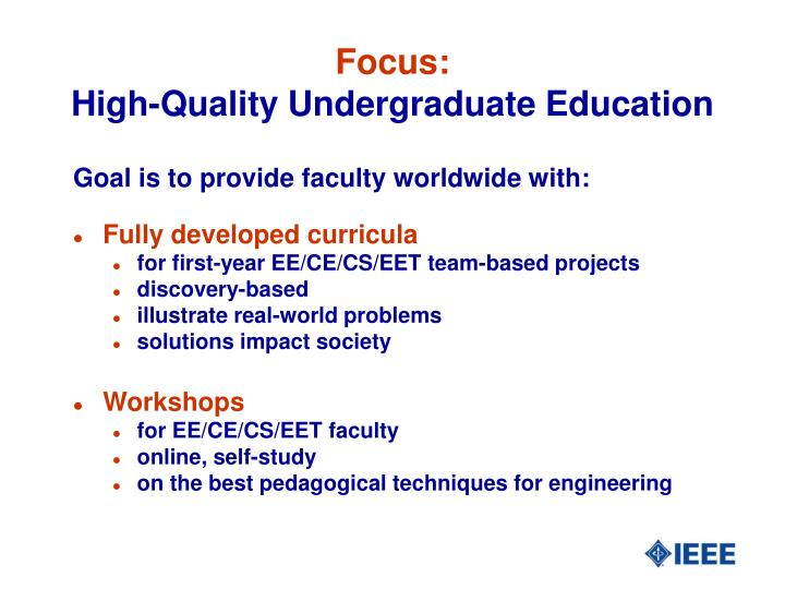 Focus high quality undergraduate education