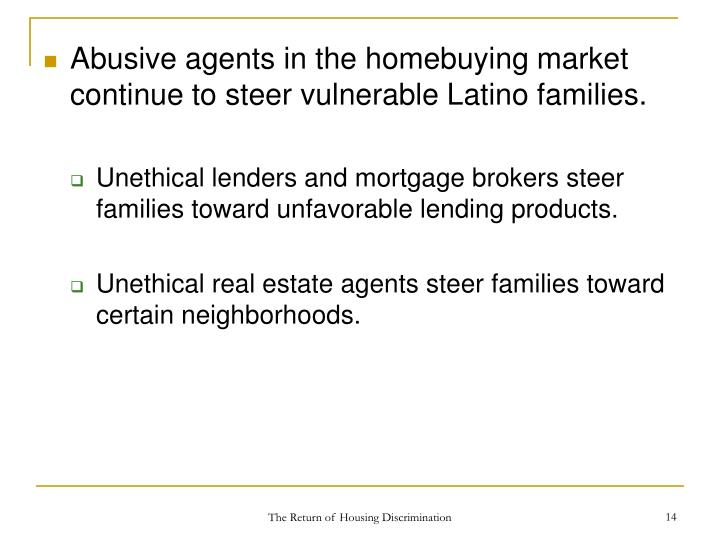Abusive agents in the homebuying market continue to steer vulnerable Latino families.