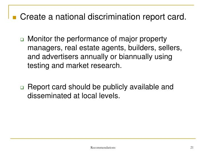 Create a national discrimination report card.