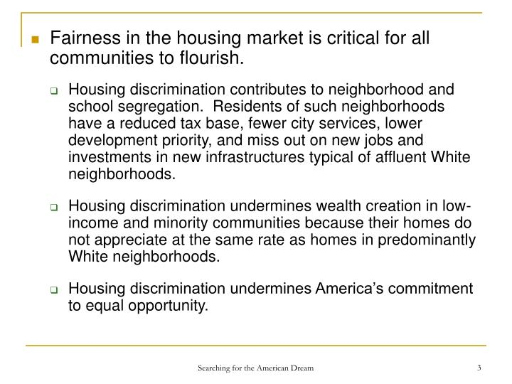 Fairness in the housing market is critical for all communities to flourish.