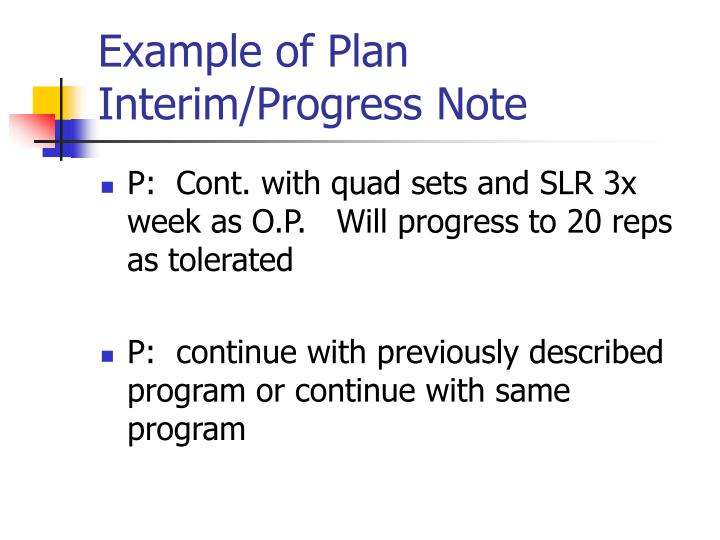 Example of Plan Interim/Progress Note
