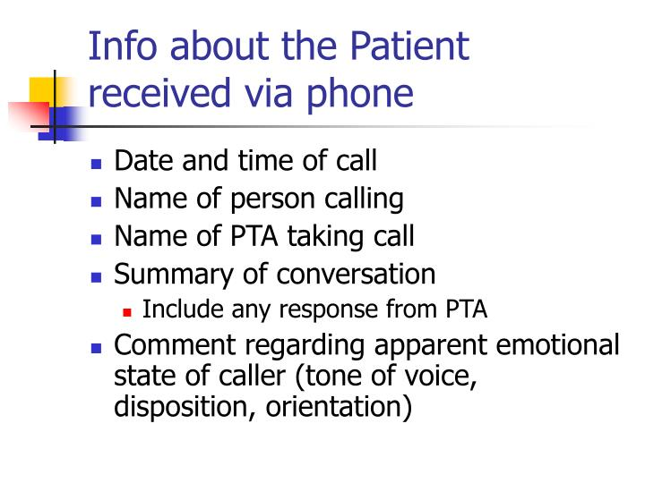 Info about the Patient received via phone