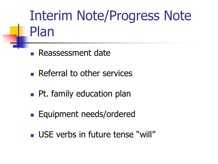Interim Note/Progress Note