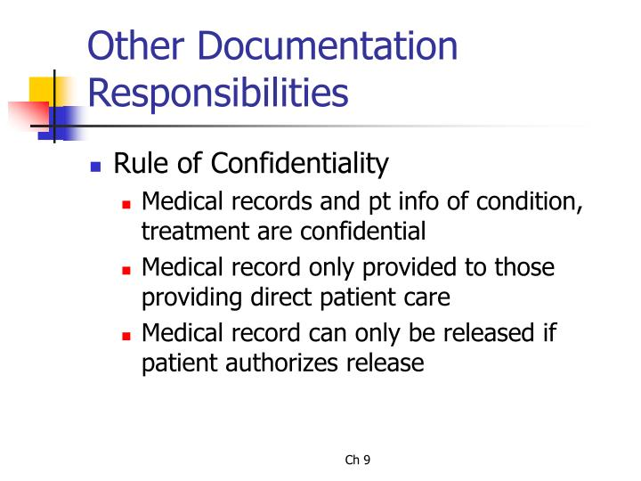 Other Documentation Responsibilities