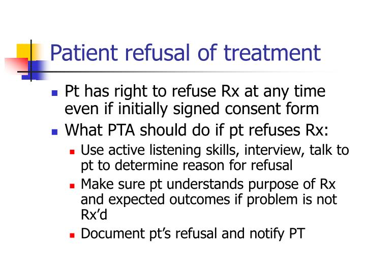 Patient refusal of treatment