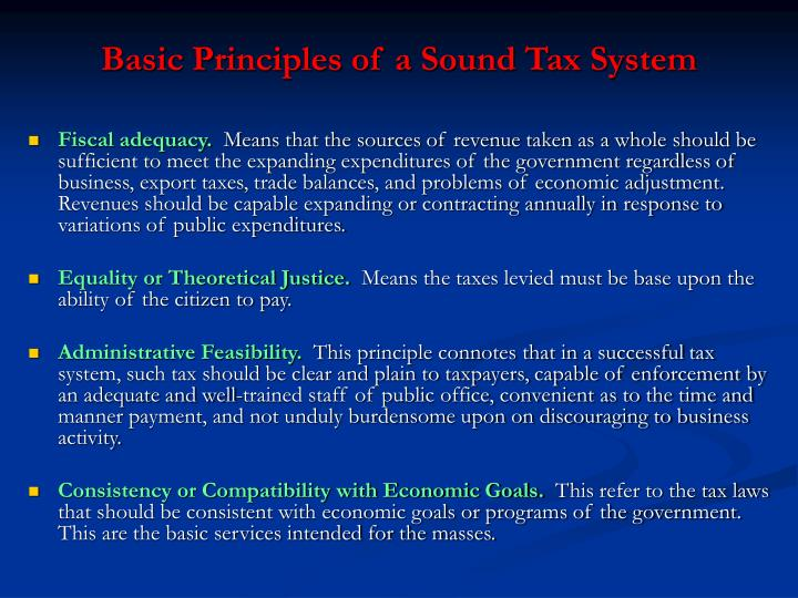 Basic Principles of a Sound Tax System