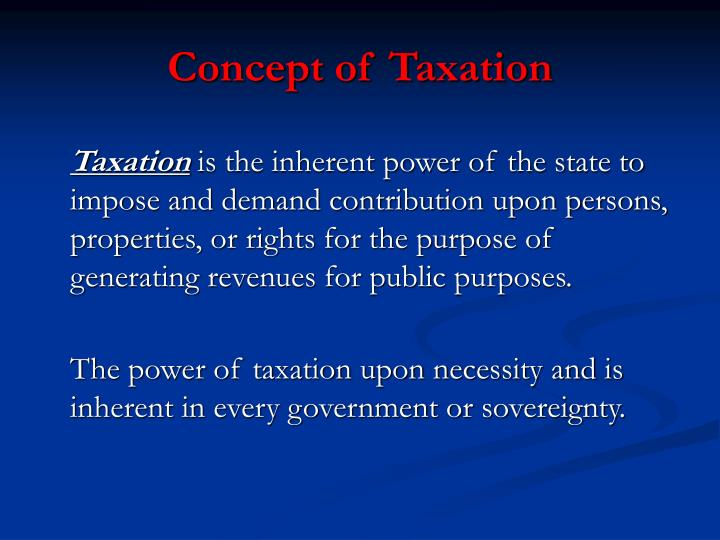 Concept of taxation