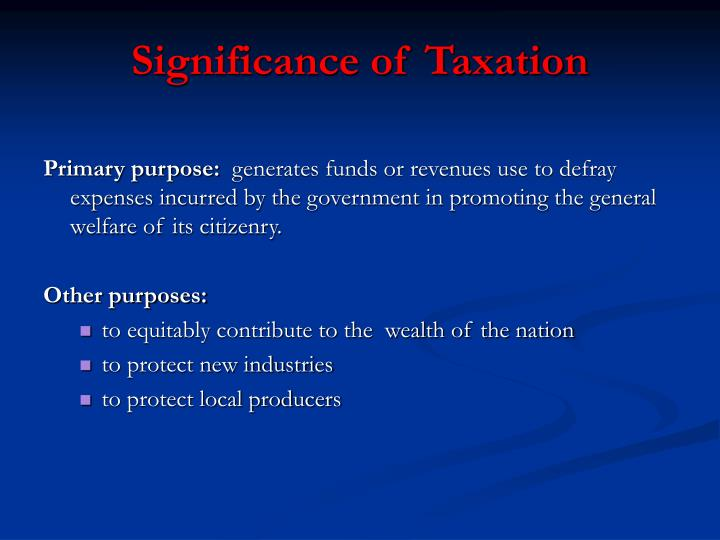 Significance of Taxation
