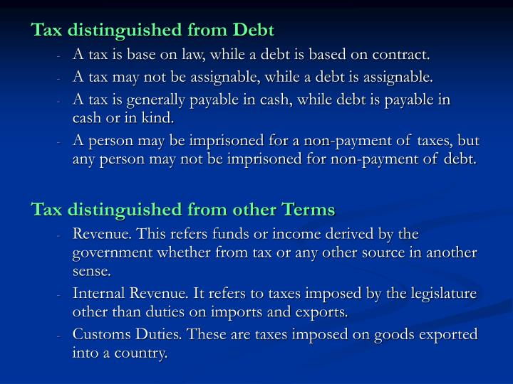 Tax distinguished from Debt