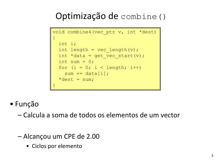Optimiza o de combine