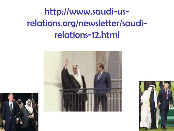 http://www.saudi-us-relations.org/newsletter/saudi-relations-12.html