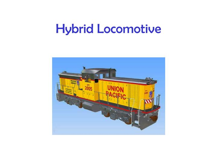 Hybrid Locomotive
