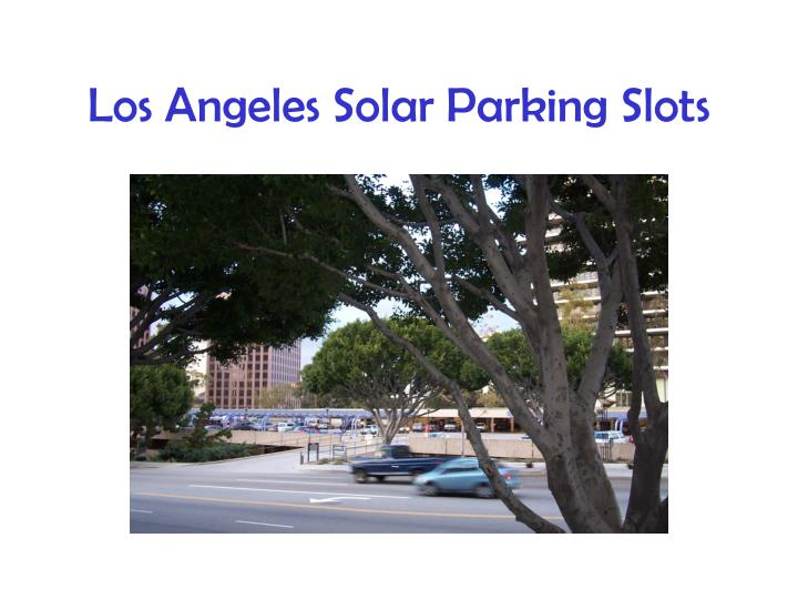 Los Angeles Solar Parking Slots