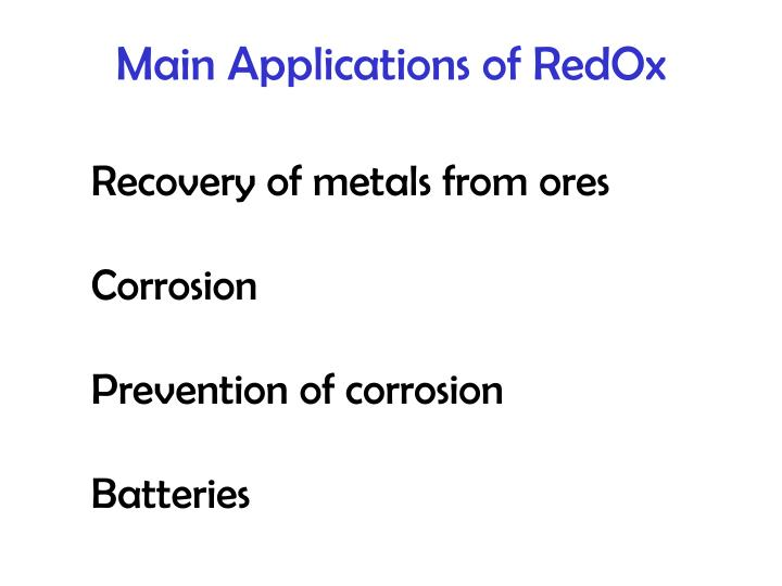 Main Applications of RedOx