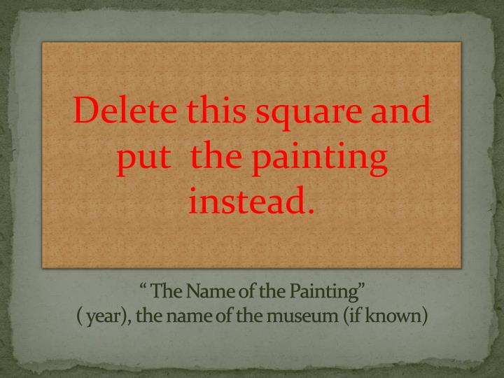 """ The Name of the Painting"""