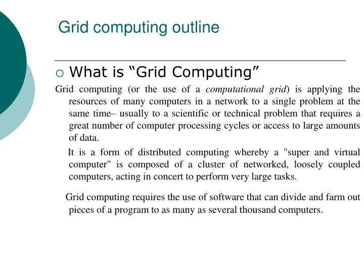 Grid computing outline