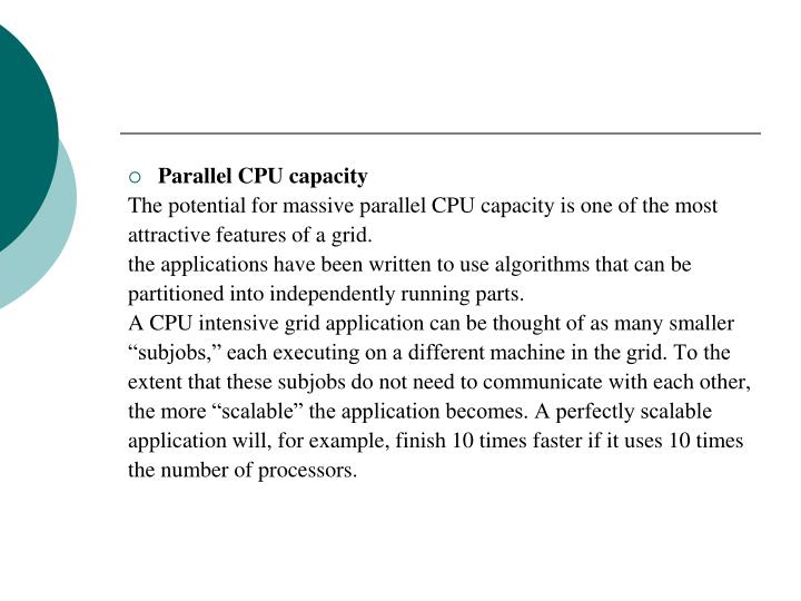 Parallel CPU capacity