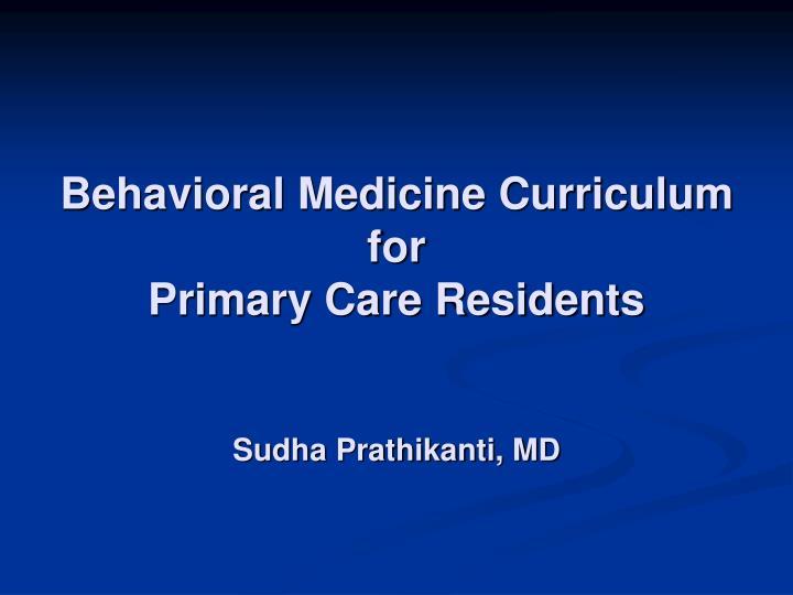Behavioral Medicine Curriculum for