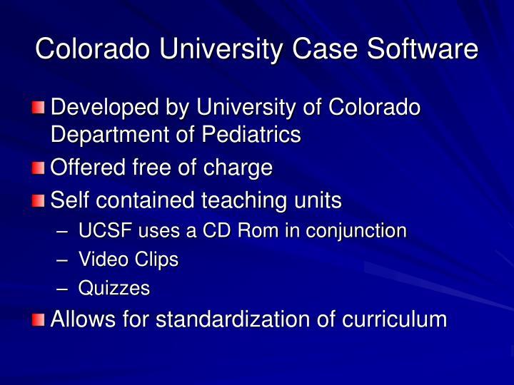 Colorado University Case Software