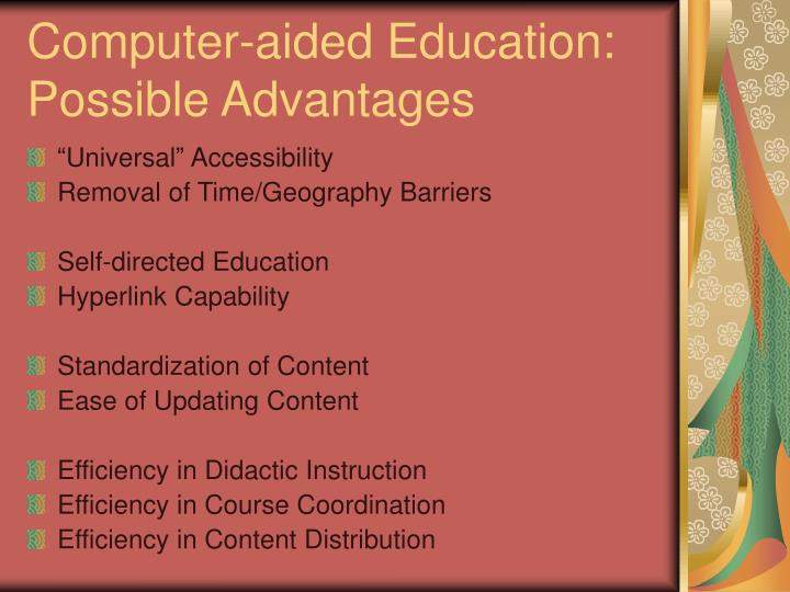 Computer aided education possible advantages