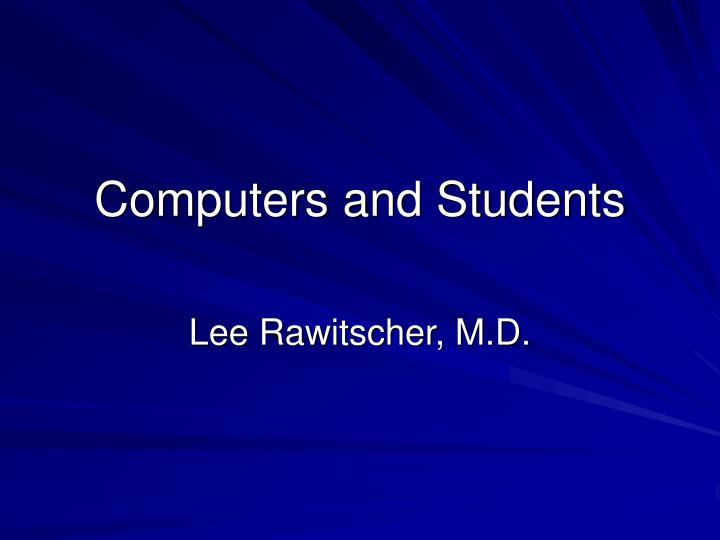 Computers and Students