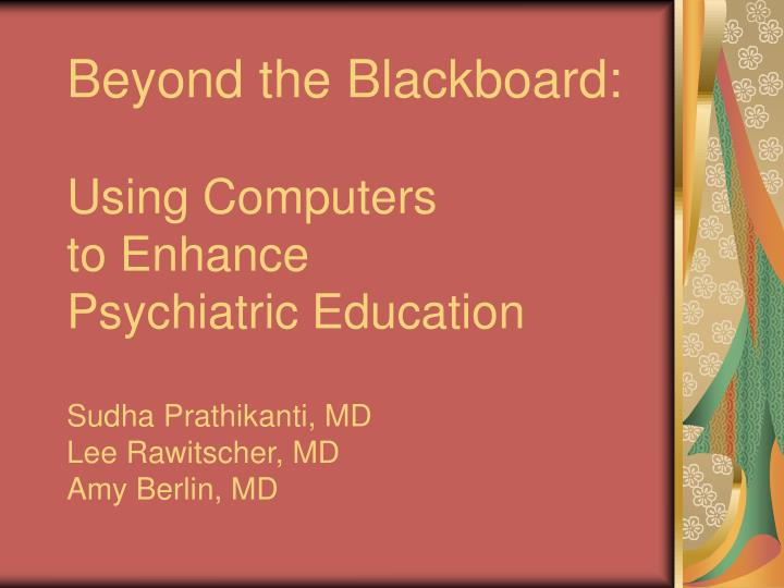 Beyond the Blackboard:
