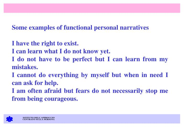 Some examples of functional personal narratives