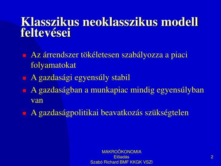 Klasszikus neoklasszikus modell feltevései
