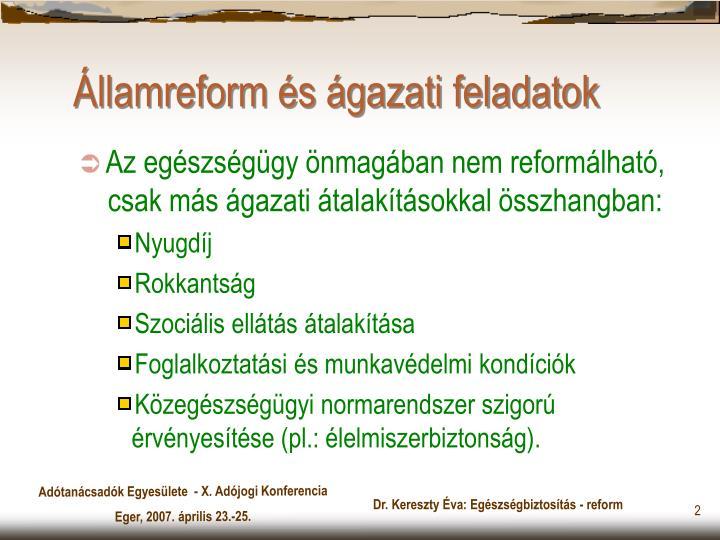 Államreform és ágazati feladatok