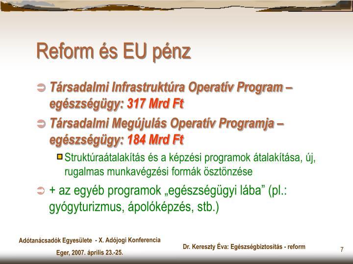 Reform és EU pénz