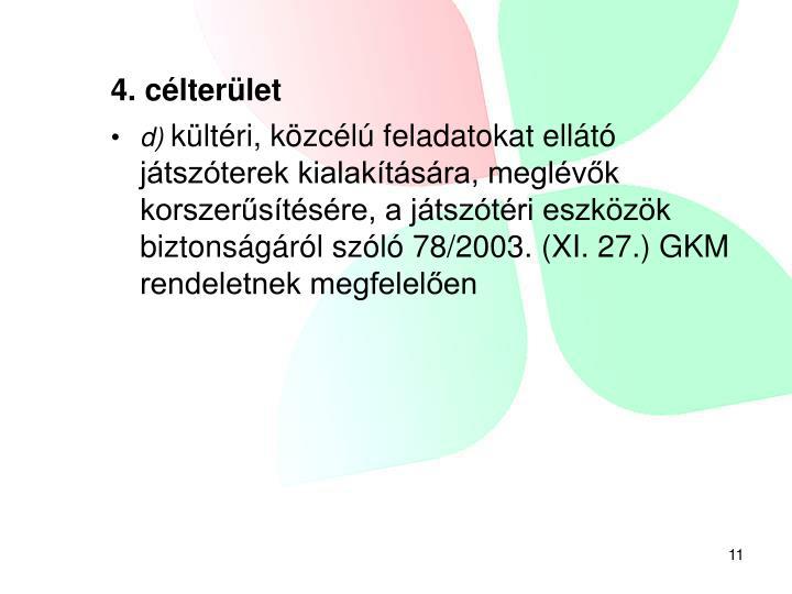 4. célterület