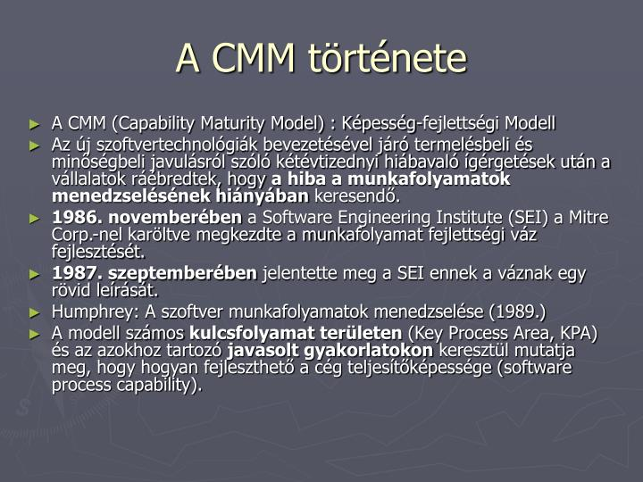 A CMM története