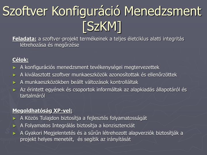 Szoftver Konfiguráció Menedzsment [SzKM]